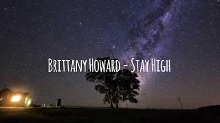 Brittany Howard - Stay High [LYRICS]