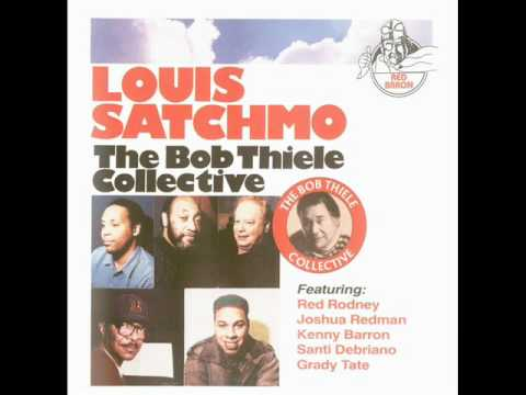 The Bob Thiele Collective - Louis Satchmo (1992)