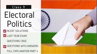 CBSE Grade 9 Civics Chapter 4 Electoral Politics Full Chapter Part 4
