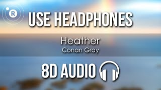 Download Conan Gray - Heather (8D AUDIO)