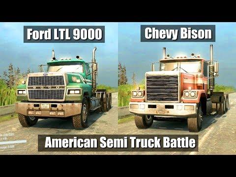 Spintires Mudrunner Ford LTL 9000 vs Chevy Bison   American Semi Truck Battle  