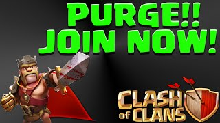 CLash of Clans PURGE! I PURGE My clan Join now