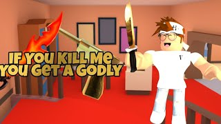 If you kill me, you get a FREE GODLY! #2 (Murder Mystery 2)