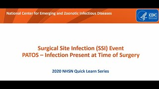 NHSN Surgical Site Infection (SSI) Event PATOS – Infection Present at Time of Surgery
