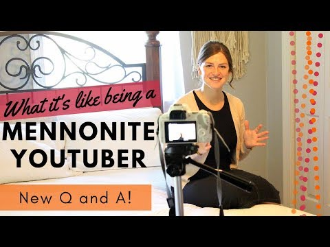 Being A Mennonite On YouTube | Answering Your Questions