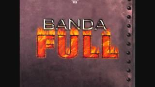 BANDA FULL - Eres Ajena (2004)