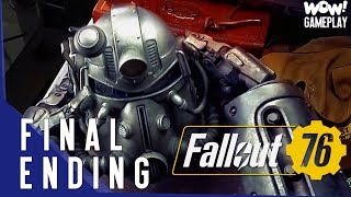 FALLOUT 76 - ENDING - Final Main Story Quest ( Gameplay )