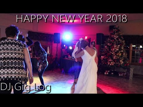 DJ GIG LOG | NEW YEARS 2018 WEDDING | FIREWORKS