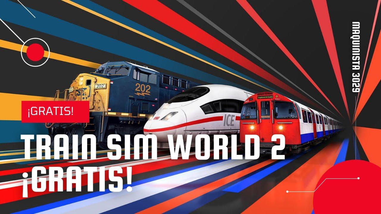 Descarga TRAIN SIM WORLD 2 GRATIS! Completamente original y legal