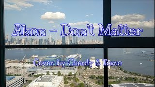 Akon Don 39 t Matter Cover by Chenly Tomo.mp3