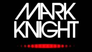Mark Knight - Devil Walking (Original Mix)