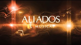 AliadosTv | Aliados El Musical YouTube Videos