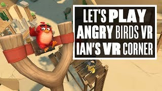 Angry Birds VR: Isle Of Pigs is Angry Birds in VR and not much else - Ian's VR Corner YOUTUBE