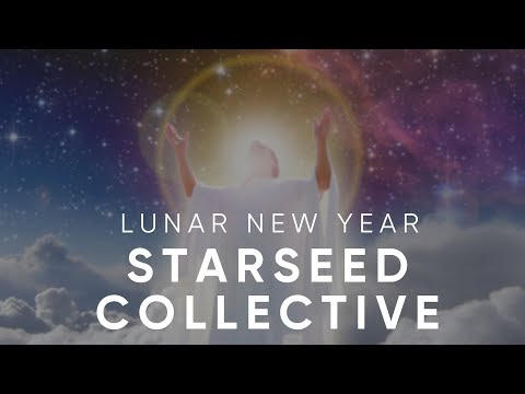 Lunar New Year 2019 🌙 Starseed Collective Energy Reading
