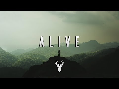 Alive | Chill Mix