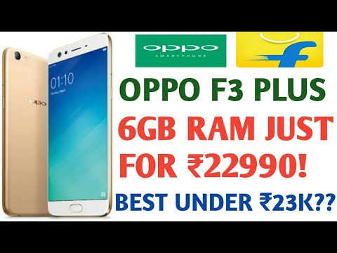OPPO F3 PLUS (6GB RAM) - SHOULD YOU BUY IT FOR RS 22990?? [MY OPINIONS] [HINDI]