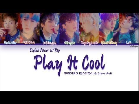 MONSTA X (몬스타엑스) \u0026 Steve Aoki – Play It Cool (English Version w/ I.M's Rap) (Color Coded Lyrics) indir