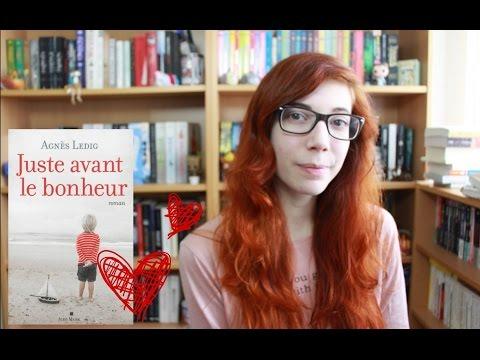 Coup De Coeur | Juste Avant Le Bonheur D'Agnès Ledig