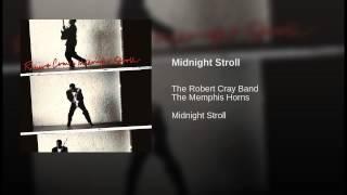 The Robert Cray Band - Midnight Stroll