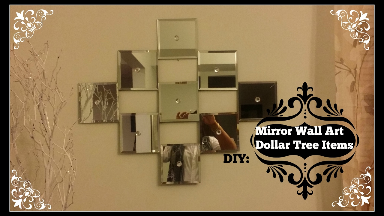 DIY: Mirror Wall Art ~ Dollar Tree Mirrors - YouTube