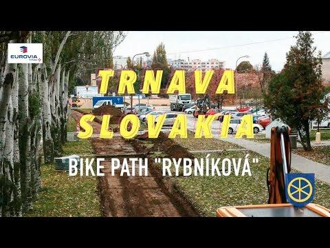 "Trnava | Bike Path ""Rybníková"""