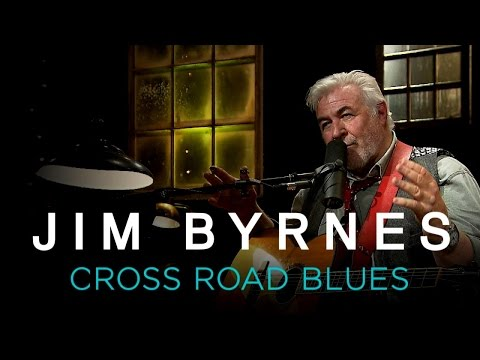 Jim Byrnes | Cross Road Blues