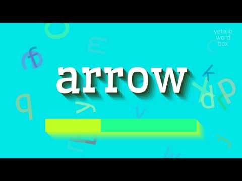 """How to say """"arrow""""! (High Quality Voices)"""