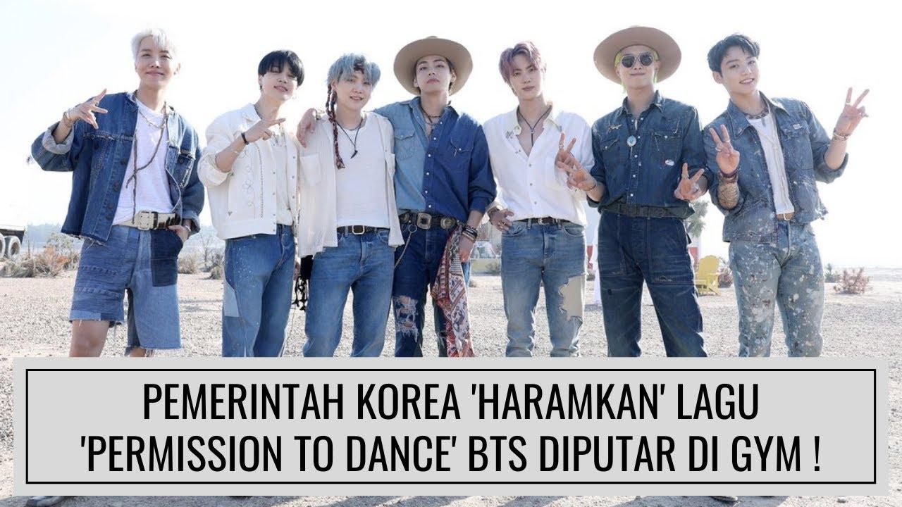 HEBOH ! PEMERINTAH KOREA HARAMKAN LAGU 'PERMISSION TO DANCE' BTS DIPUTAR DI GYM !