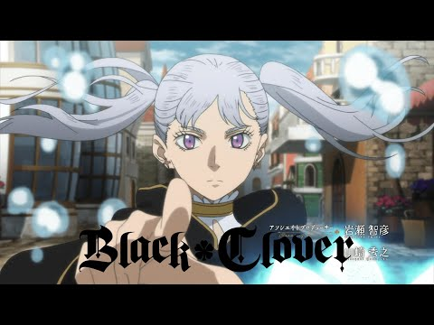 Black Clover - Opening 3 (HD)