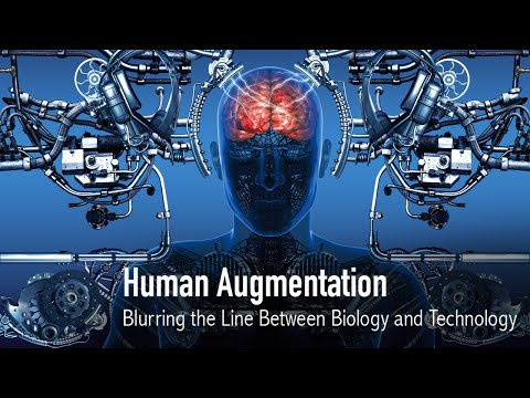 Human Augmentation: Blurring the Line Between Biology & Technology