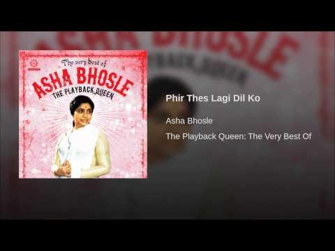 Phir Thes Lagi Dil Ko