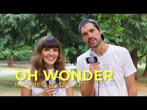 Oh Wonder on Records In My LIfe 2017