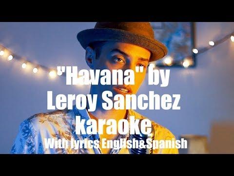Havana by CAMILA CABELLO- Leroy Sanchez Karaoke (with lyrics)