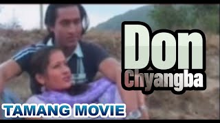 Don Chyangba Hit Tamang Movie