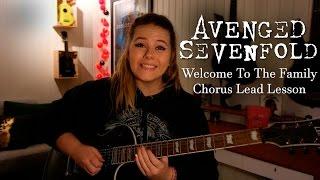 Welcome To The Family - Avenged Sevenfold lead chorus lesson | Adunbeetalks