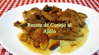 Conejo Al Ajillo Receta Original Youtube