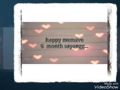 Kata kata mensiv 6 bulan pake lagu virgoun Bukti.