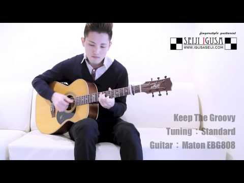 (Free TAB) Seiji Igusa [Keep The Groovy] Solo Fingerstyle Guitar