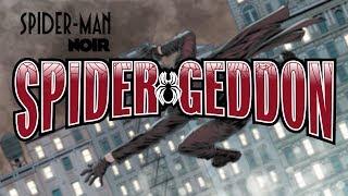 Spider-Geddon: Spider-Man Noir #1