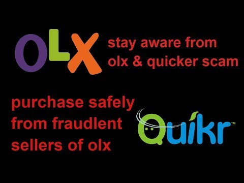 olx and quicker online scam and fraud stay aware and safe||