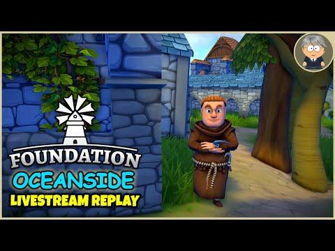 Luxuries 🌴 Oceanside Livestream Replay - Foundation Gameplay - #13