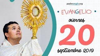 Evangelio de hoy viernes 20 de septiembre de 2019