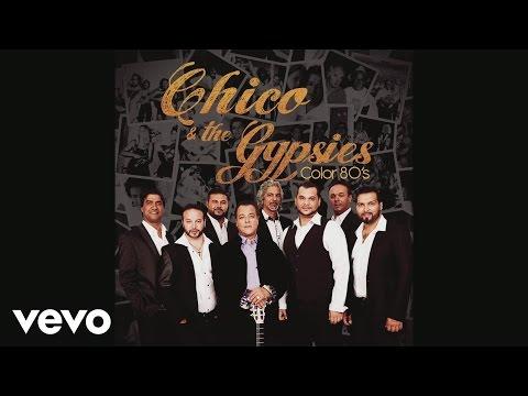 Chico & The Gypsies - Je te promets (Audio)