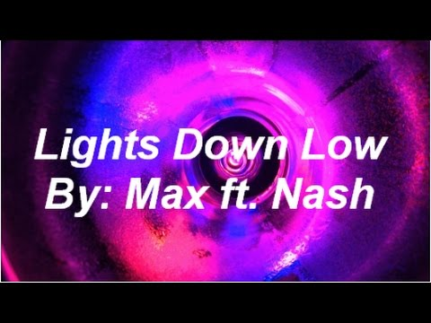 MAX (Ft. Gnash) - Lights Down Low | Lyrics - YouTube