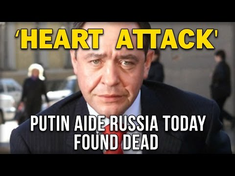 'HEART ATTACK' PUTIN AIDE AND RUSSIA TODAY FOUNDER DEAD