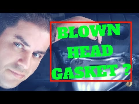 HOW TO CHECK FOR A BLOWN HEAD GASKET  SYMPTOMS OF A BAD HEAD GASKET