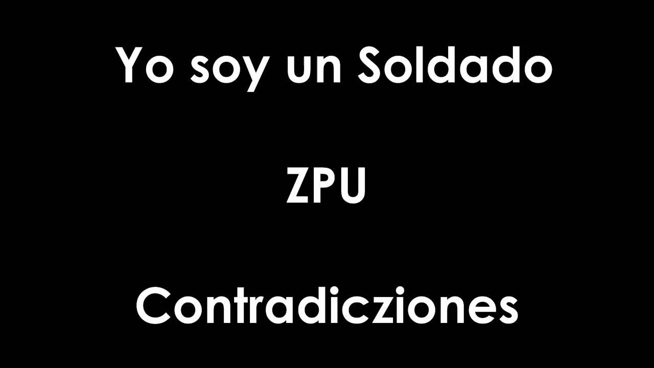 cancion zpu yo soy un soldado