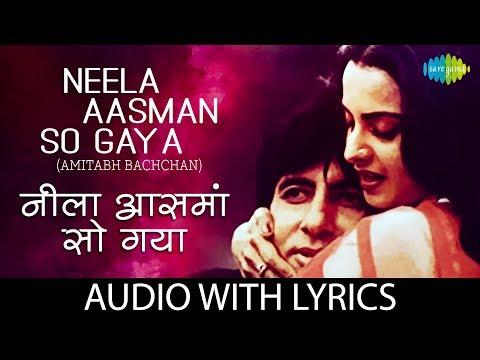 Neela Aasman So Gaya with lyrics | नीला आसन तो गया की बोल | Amitabh Bachchan | Silsila | HD Song