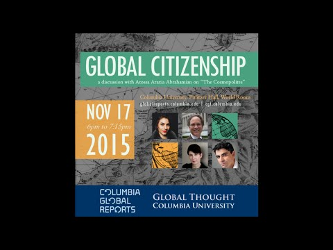 Global Citizenship: a discussion with Atossa Araxia Abrahamian