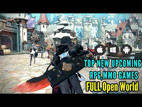 ¦¦ HOT News 😻 TOP New Upcoming RPG, MMORPG Games Fully Open World  PC_Android_IOS ¦¦